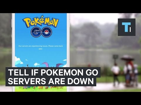How to tell if the 'Pokémon GO' servers are down