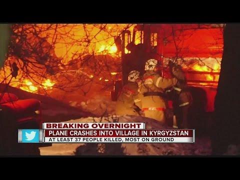 Kyrgyzstan Health Ministry says cargo plane crash kills 37