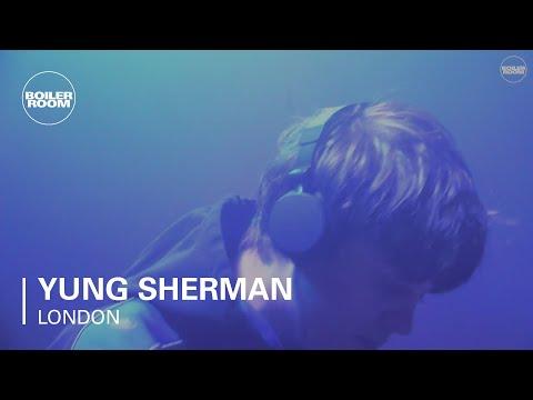 Yung Sherman Boiler Room London