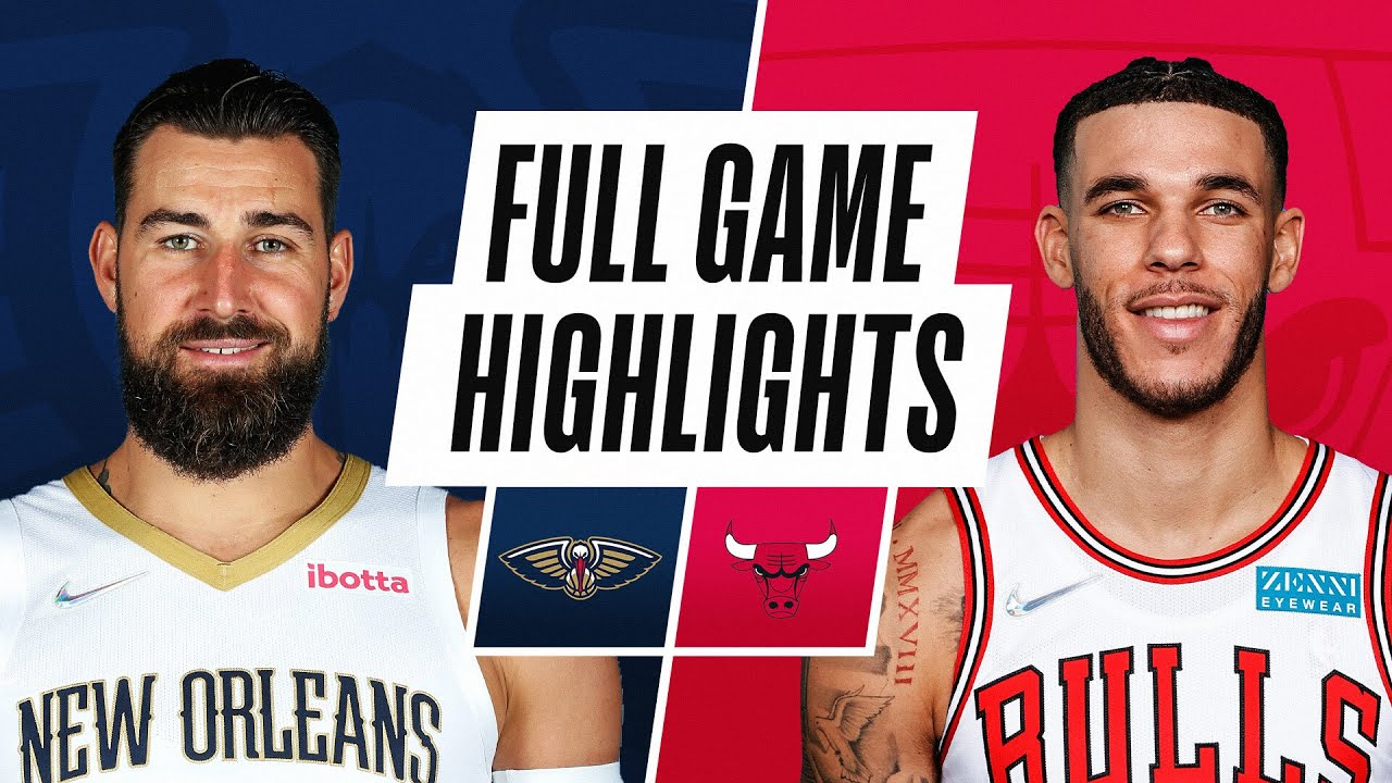 Pelicans: What to watch for vs. Lonzo Ball and the Chicago Bulls