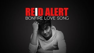Repeat youtube video Bonfire Love Song: James Reid [Official Lyric Video] Accurate Lyrics VIVAMUSICGROUP1