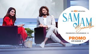 Sam Jam Episode 1 Promo | Samantha Akkineni | Vijay Deverakonda |  Harsha  | An aha Original
