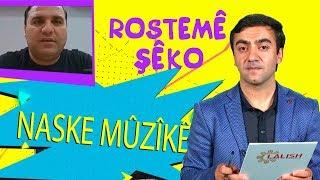 Naska Muzike - Rostame Sheko