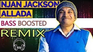 Njan Jackson Allada DJ Remix | Malayalam Remix | Soubin Shahir | Ambili Movie song