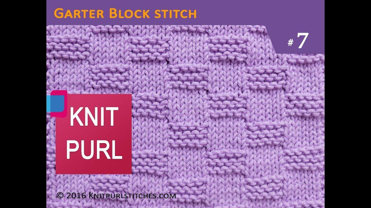 Knit Purl Stitches 7 Garter Block Stitch Super Easy Youtube