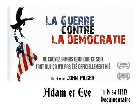 The war on democracy (La Guerre contre la démocratie)