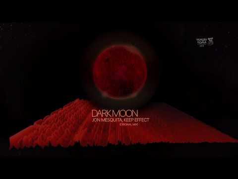 Jon Mesquita, Keep Effect - Dark Moon (Original Mix)