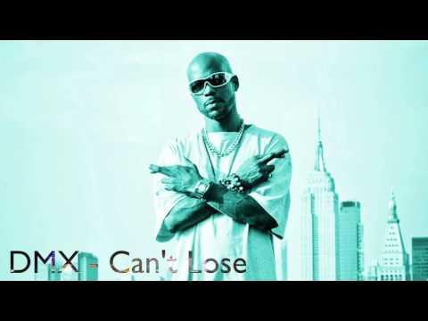 DMX - Can't Lose
