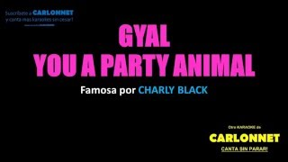 Gyal you a party animal - Charly Black (Karaoke)