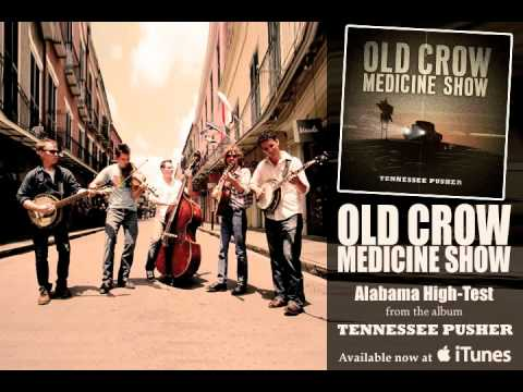 "Old Crow Medicine Show - ""Alabama High-Test"" [audio Only]"