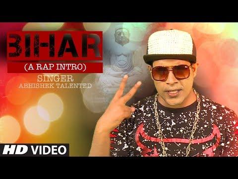 BIHAR | A Rap Intro | LatestVideo Song 2017 By Abhishek Talented | T-Series HamaarBhojpuri