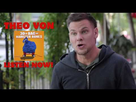 30lb Bag of Hamster Bones | Theo Von New Album