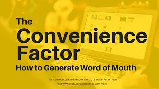 The Convenience Factor: How to Create Word of Mouth For Your Membership Site