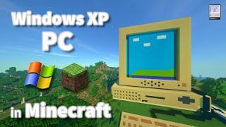 Windows XP PC in Minecraft