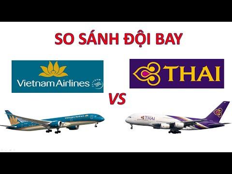 So sánh đội bay Vietnam Airlines với Thai Airways của Thái Lan