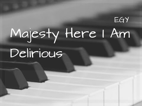Majesty - Here I Am Cover (Delirious) - Instrumental (Piano) - EGY