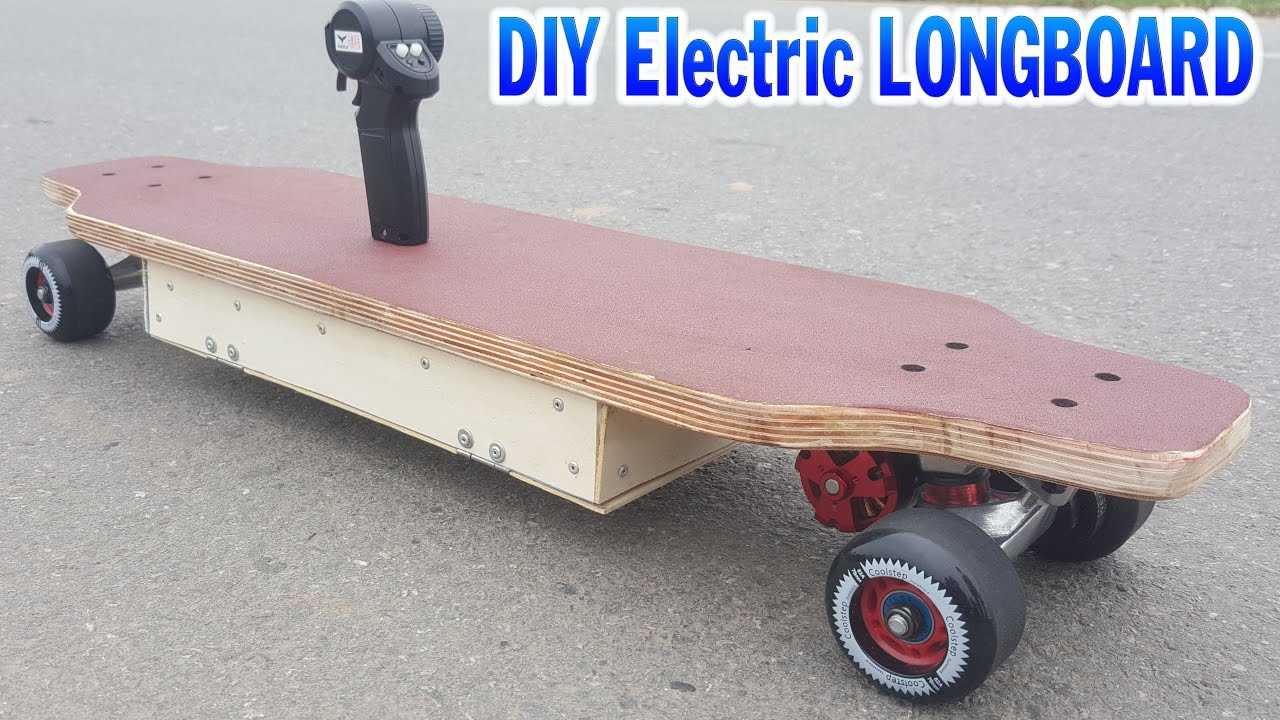 Tutorial How To Make A Electric Longboard