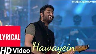 Arijit Singh | Hawayein Lyrical | Arijit Singh MTV India Tour | Mumbai| ( 2018)