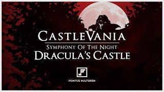 Symphony of the Night   Dracula's Castle [Arrangement]