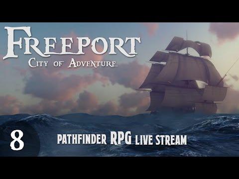 Pathfinder Table-top RPG: Episode 7 - Pier 23