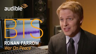 Behind-the-Scenes with Ronan Farrow, Author & Narrator of War on Peace