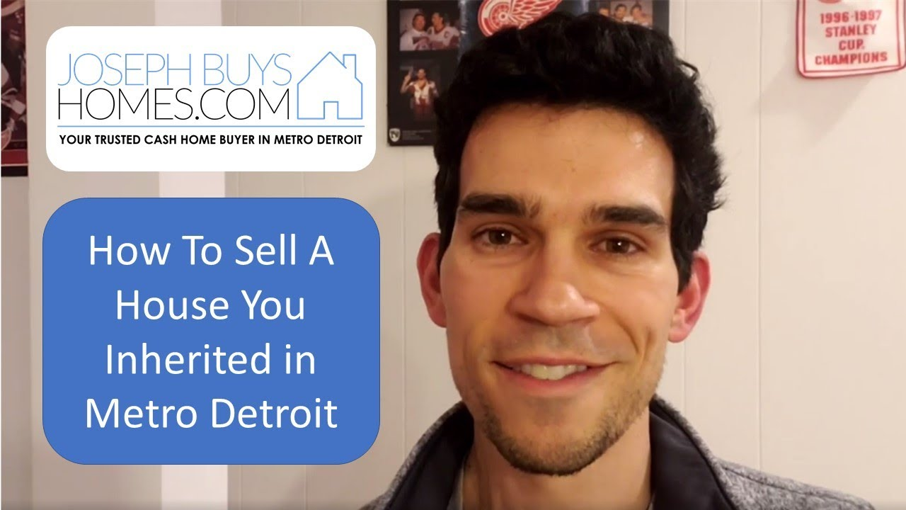 How To Sell A House You Inherited In Detroit Michigan - Probate | CALL 586.991.3237 | We Buy Houses