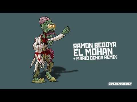 Ramon Bedoya - El Mohan (Mario Ochoa Remix)