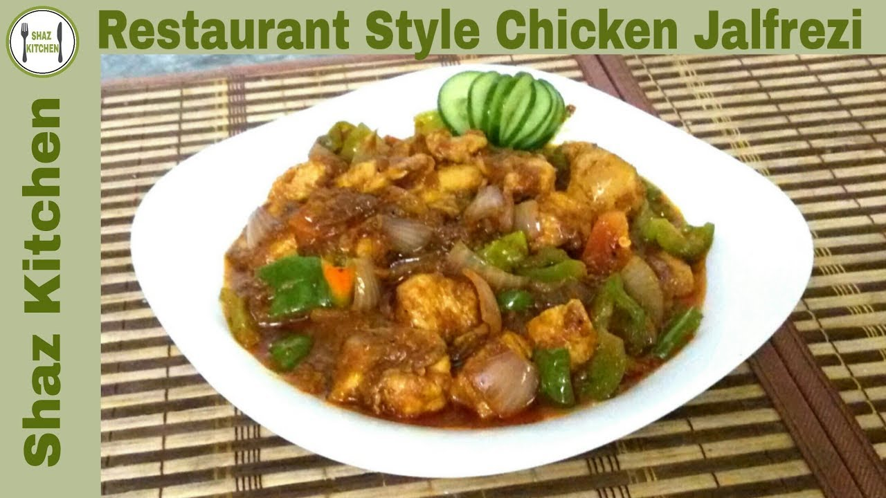Chicken Jalfrezi Recipe Perfect Restaurant Style Chicken Jalfrezi Recipe In Urdu By Shaz Kitchen Youtube