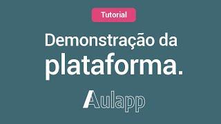 Demonstração Completa Plataforma Aulapp