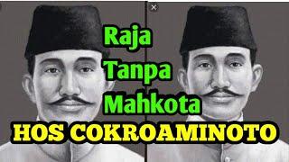 Download HOS COKROAMINOTO Raja Tanpa Mahkota guru para pendiri Republik Indonesia