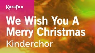 Karaoke We Wish You A Merry Christmas - Children