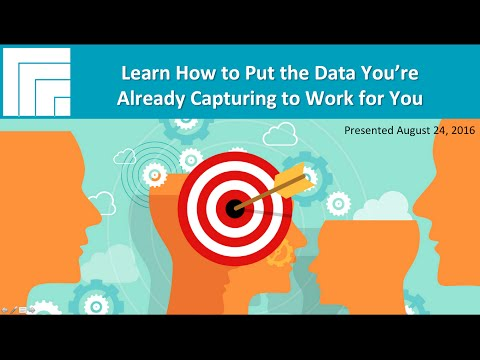[Webinar Replay] Learn How to Put the Data You're Already Capturing to Work