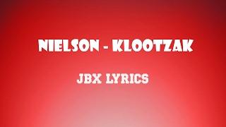 Nielson - Klootzak (JBX Lyrics)