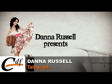 DANNA RUSSELL - Telegraph (official music video)
