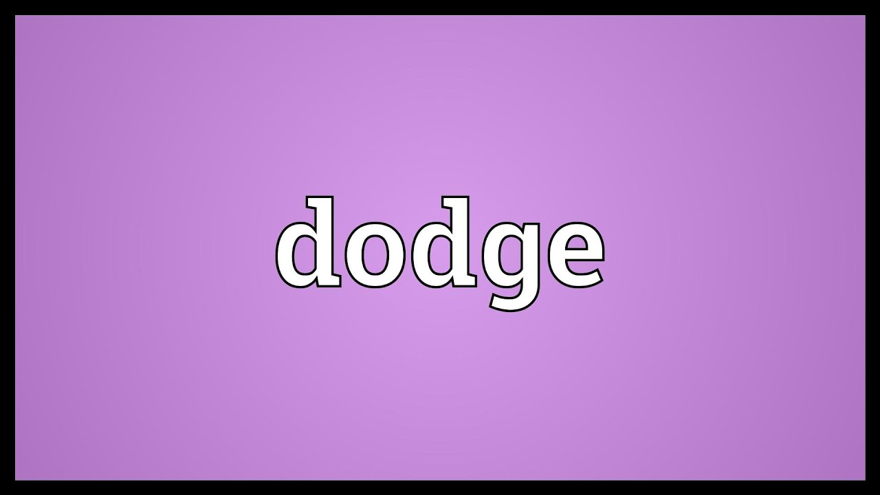 Dodge Meaning - YouTube