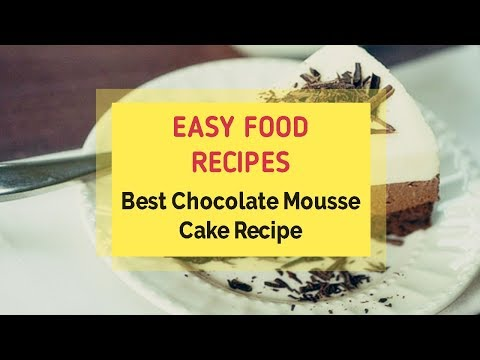 Best Chocolate Mousse Cake Recipe