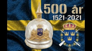 Livgardet - 500 år (1521 - 2021) [Hyllning/Tribute] (Updated)