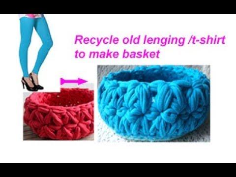 Basket with old lenging yarn,T-shirt yarn Chorchet basket , chorchet pattern