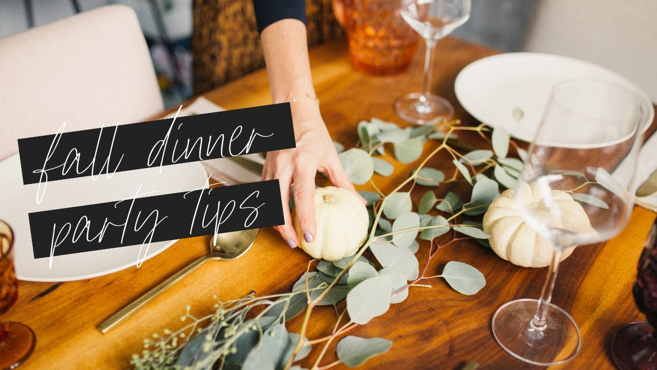 FALL DINNER PARTY TIPS  🍽️✨