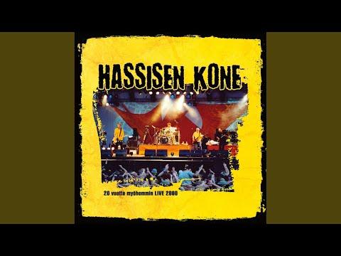 Hassisen Kone (Live)