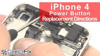 iPhone 4 Power Switch & Sensor Cable Replacement | DirectFix