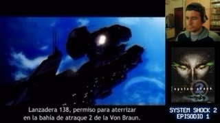 Lunes de Juego || System Shock 2 (PC, Episodio 1) || Serie / Guía / Longplay en español