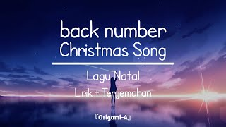 Lagu Jepang Slow | Christmas Song - back number (Lirik + Terjemahan Indonesia)