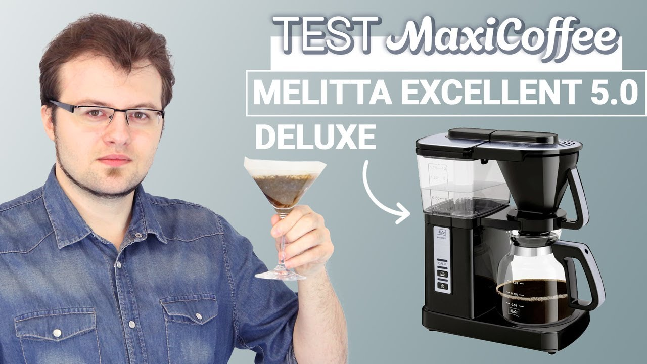 melitta excellent 5 0 deluxe cafetiere filtre le test maxicoffee