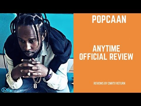 Popcaan - Anytime - September 2017 - Official Review