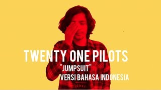 Baixar Twenty One Pilots  - Jumpsuit ( INDONESIA VERSION )