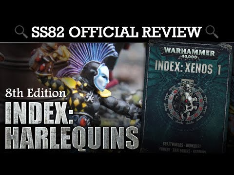 INDEX Harlequins Warhammer 40K 8th Edition SS82 Offical Review | HD