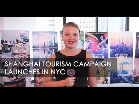 Shanghai Tourism Campaign Launches in NYC