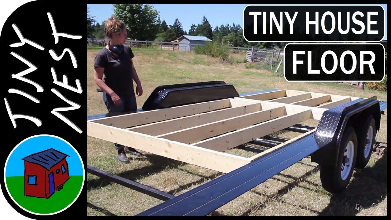 Building Our Tiny House Floor Ep 6 Youtube