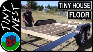 Building Our Tiny House Floor  Ep.6